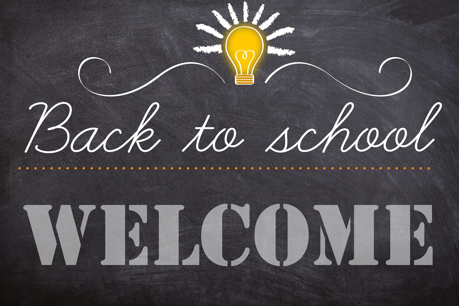 Welcome back to school chalkboard sign